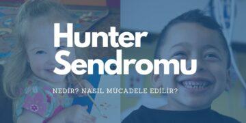 hunter sendromu nedir? Özellikleri nelerdir, nasıl mücadele edilir? https://img.huglero.com